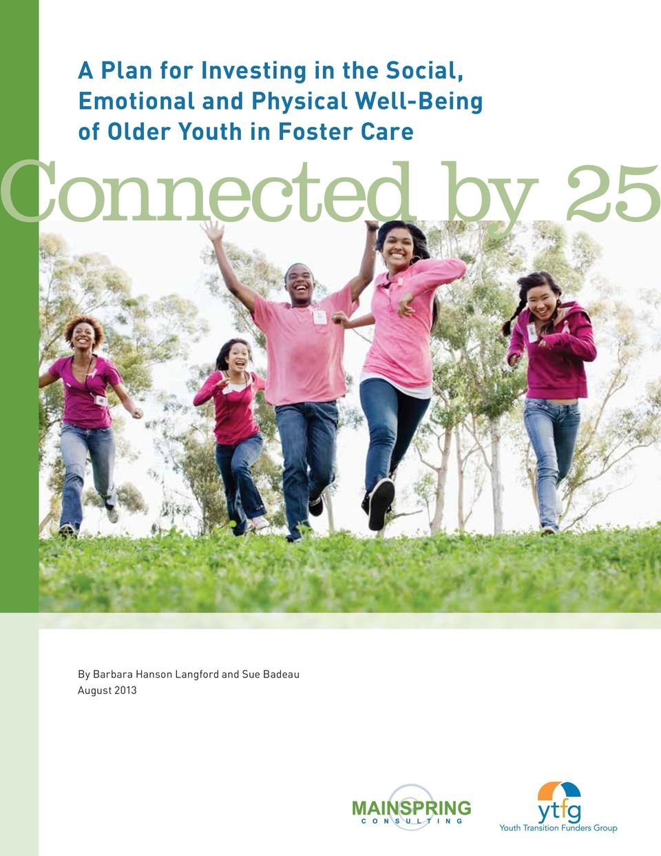 Older Youth in Foster Care onnected by 25