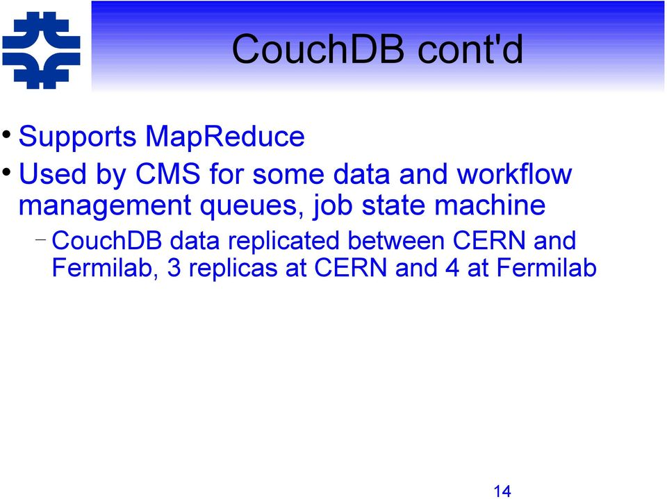 state machine CouchDB data replicated between