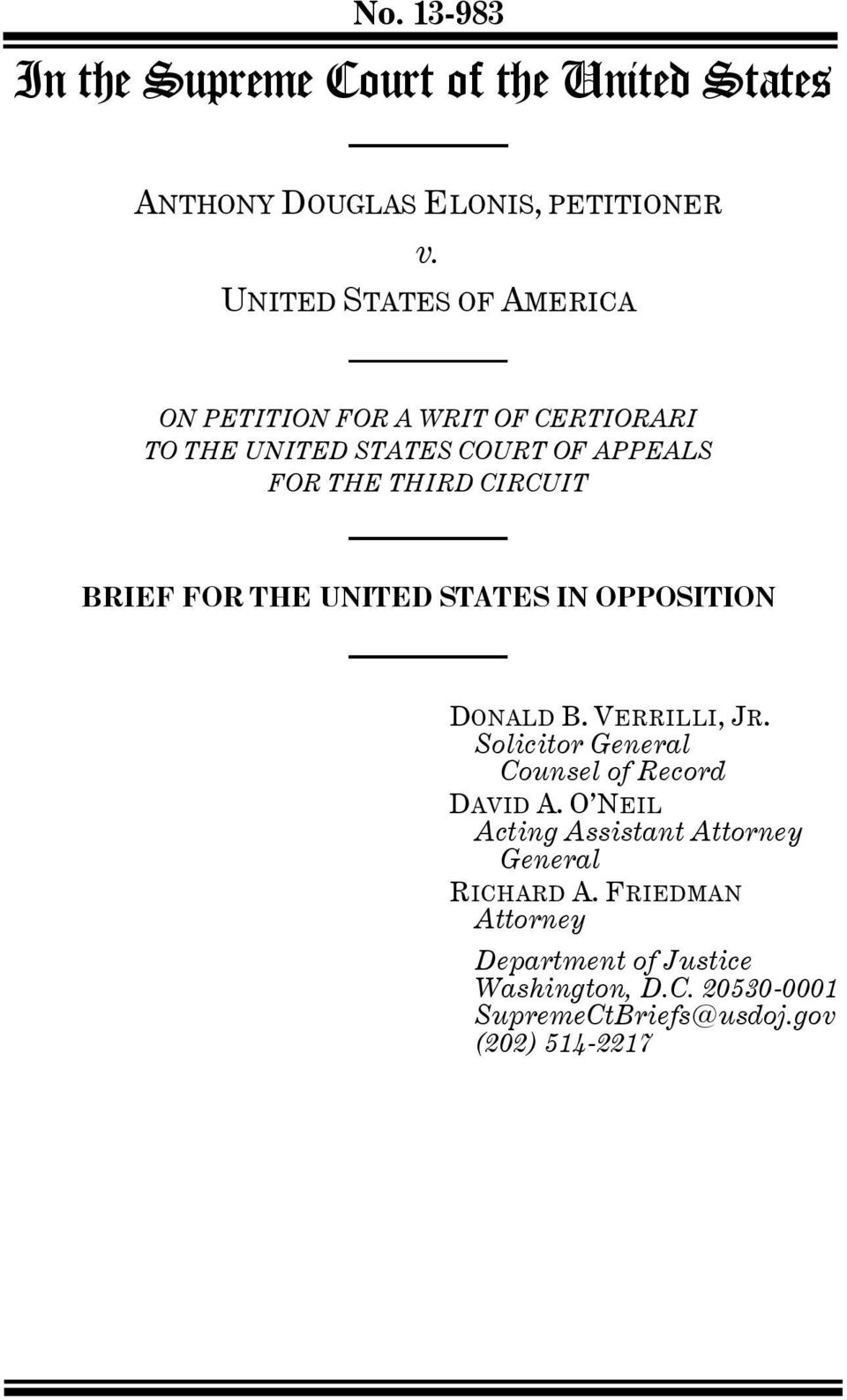 CIRCUIT BRIEF FOR THE UNITED STATES IN OPPOSITION DONALD B. VERRILLI, JR. Solicitor General Counsel of Record DAVID A.