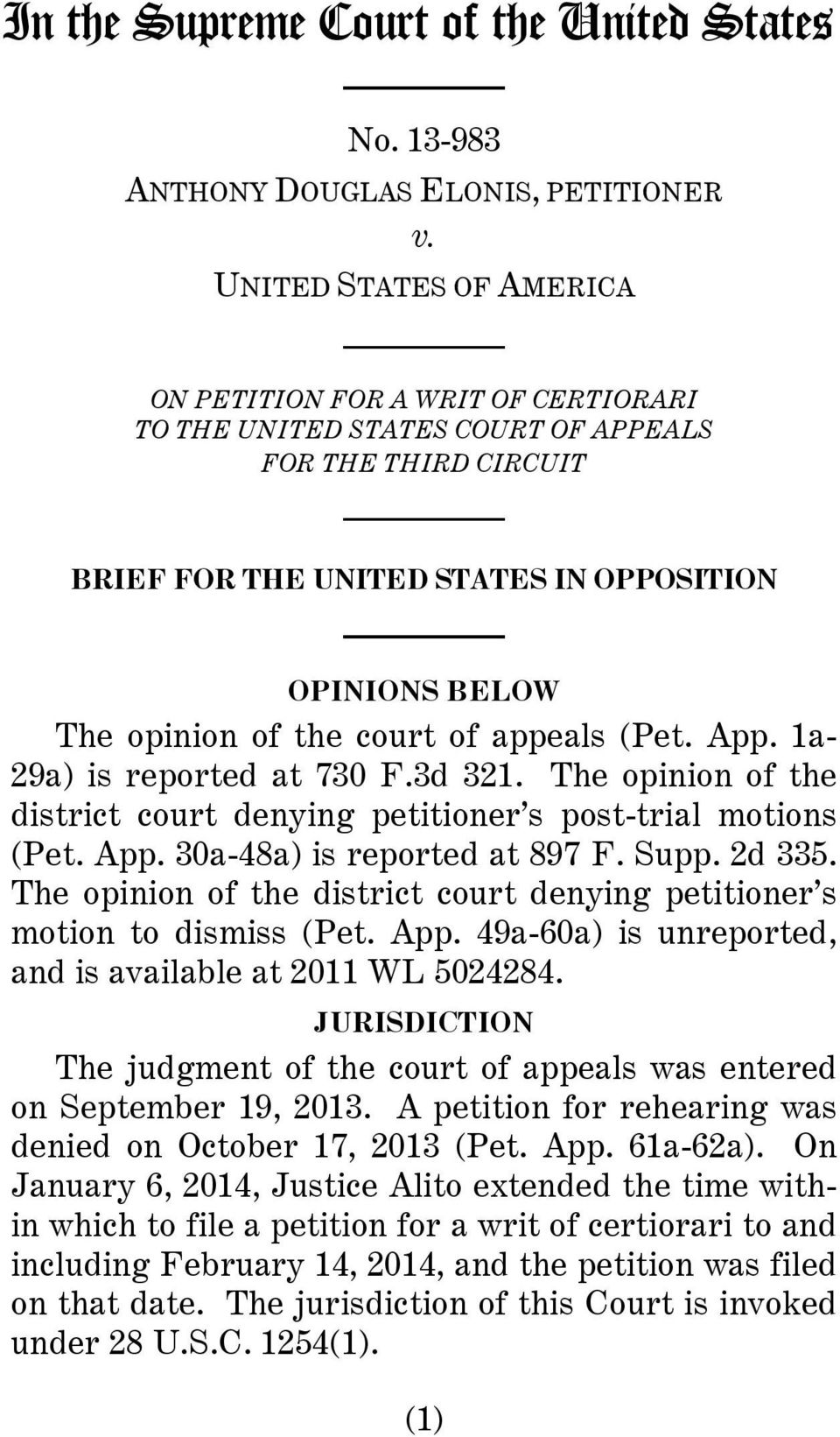 court of appeals (Pet. App. 1a- 29a) is reported at 730 F.3d 321. The opinion of the district court denying petitioner s post-trial motions (Pet. App. 30a-48a) is reported at 897 F. Supp. 2d 335.