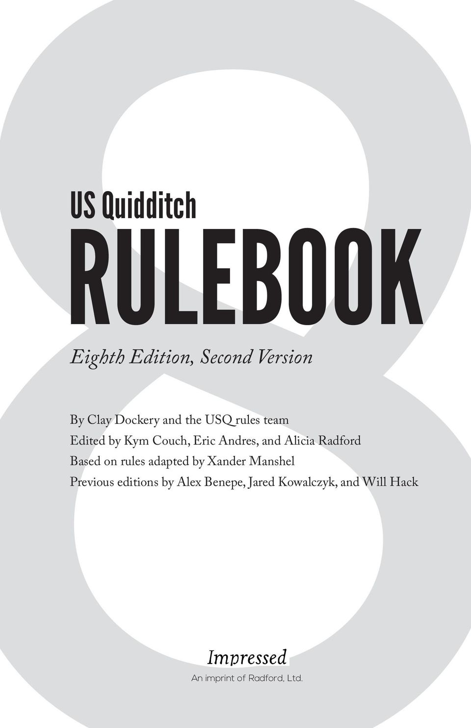 Radford Based on rules adapted by Xander Manshel Previous editions by