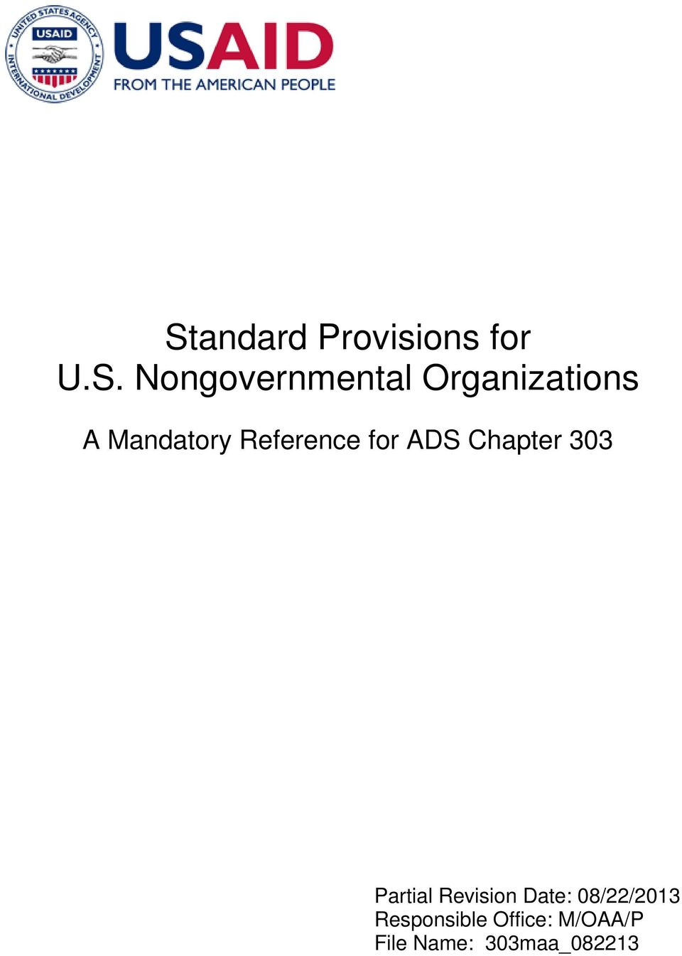 Chapter 303 Partial Revision Date: 08/22/2013