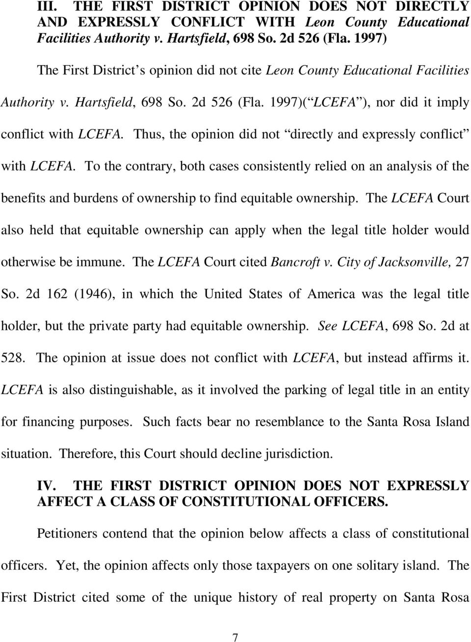 Thus, the opinion did not directly and expressly conflict with LCEFA.