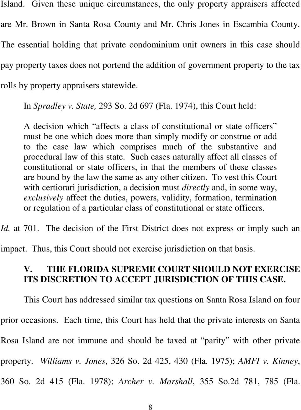 statewide. In Spradley v. State, 293 So. 2d 697 (Fla.