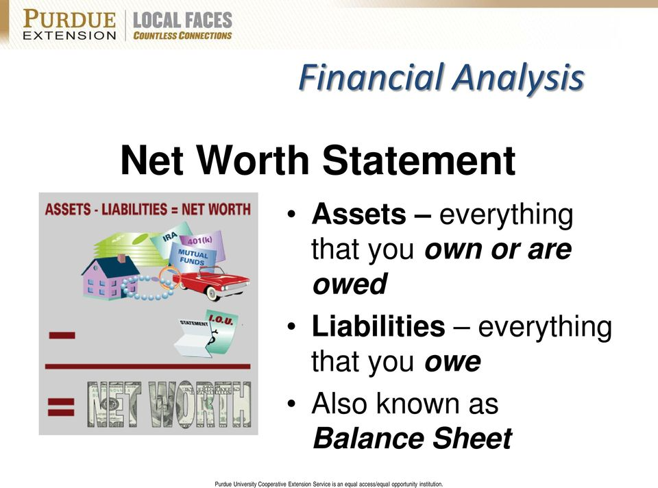 own or are owed Liabilities