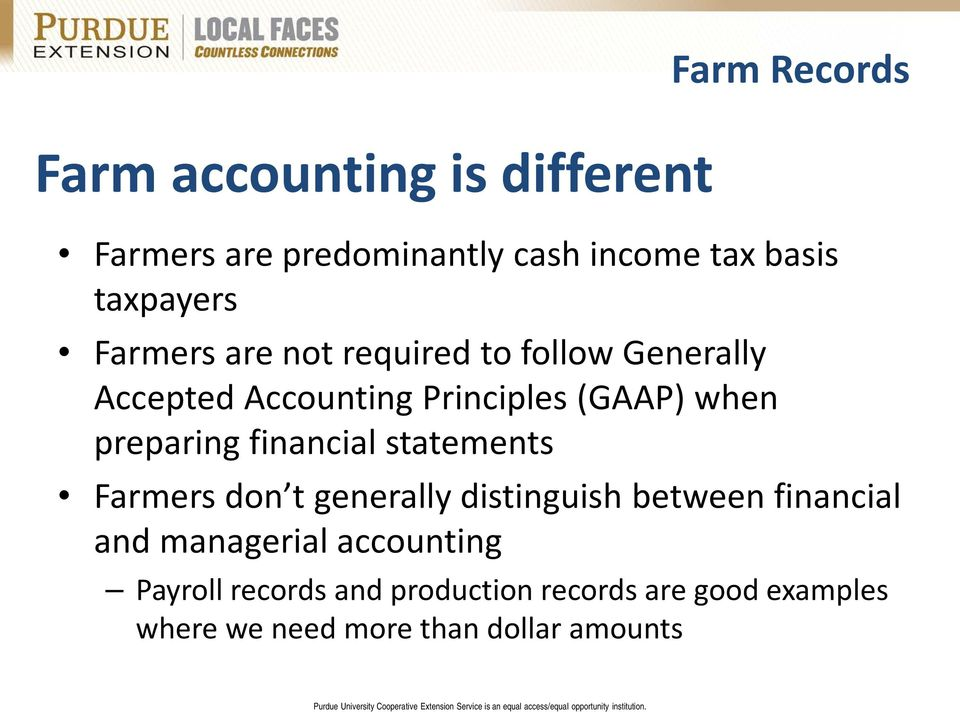preparing financial statements Farmers don t generally distinguish between financial and