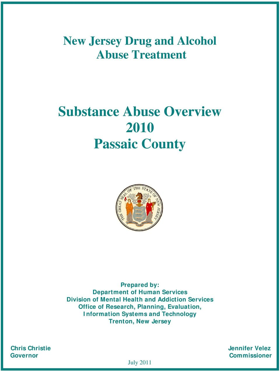 Addiction Services Office of Research, Planning, Evaluation, Information Systems and