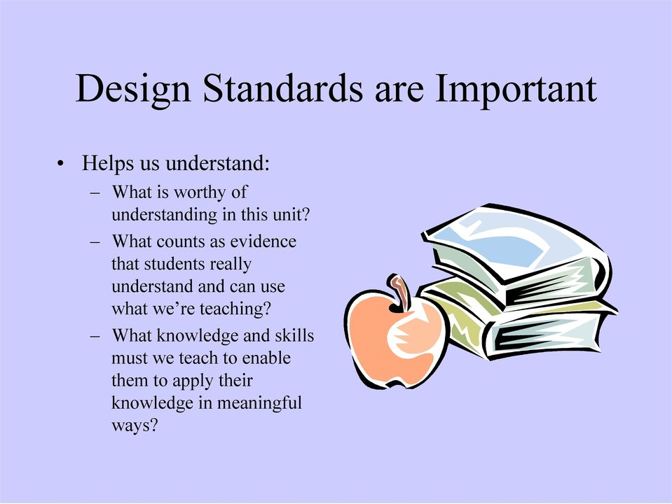 What counts as evidence that students really understand and can use