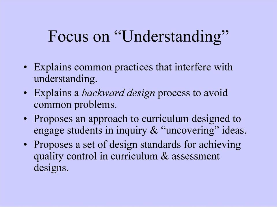 Proposes an approach to curriculum designed to engage students in inquiry &
