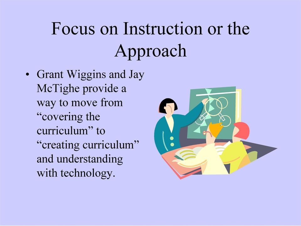 covering the curriculum to creating