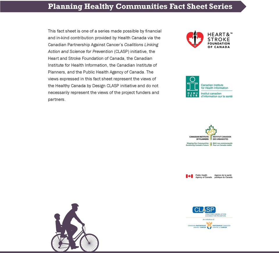 Health Information, the Canadian Institute of Planners, and the Public Health Agency of Canada.