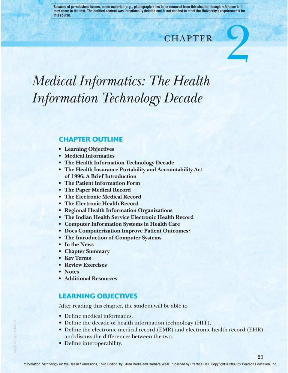 CHAPTER 2 Medical Informatics: The Health Information Technology Decade CHAPTER OUTLINE Learning Objectives Medical Informatics The Health Information Technology Decade The Health Insurance