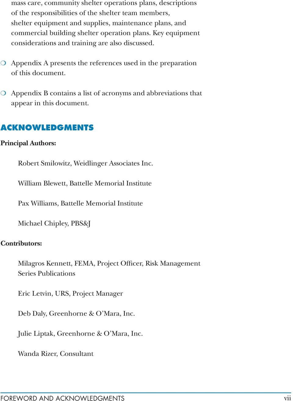 m Appendix B contains a list of acronyms and abbreviations that appear in this document. ACKNOWLEDGMENTS Principal Authors: Robert Smilowitz, Weidlinger Associates Inc.