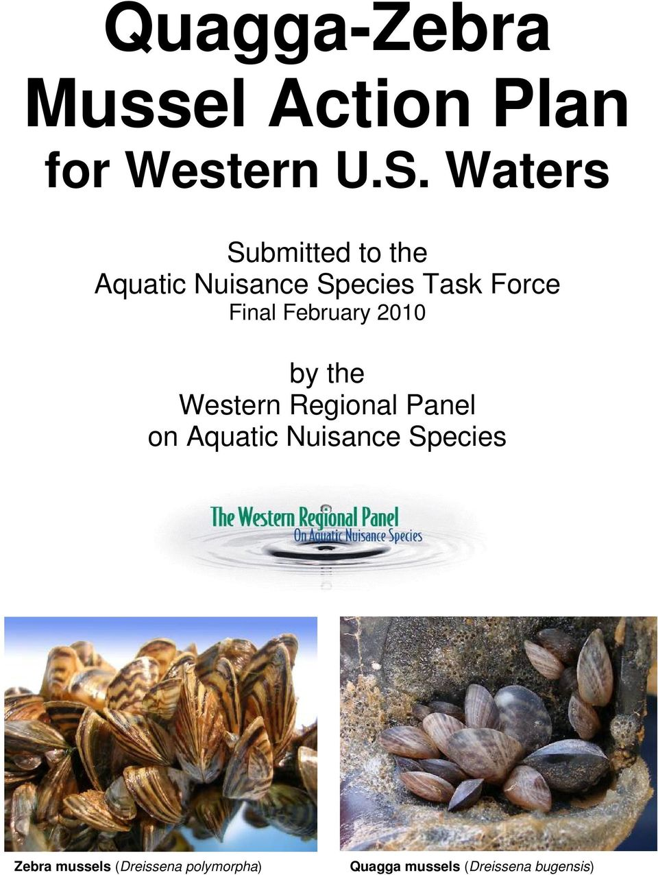 Final February 2010 by the Western Regional Panel on Aquatic