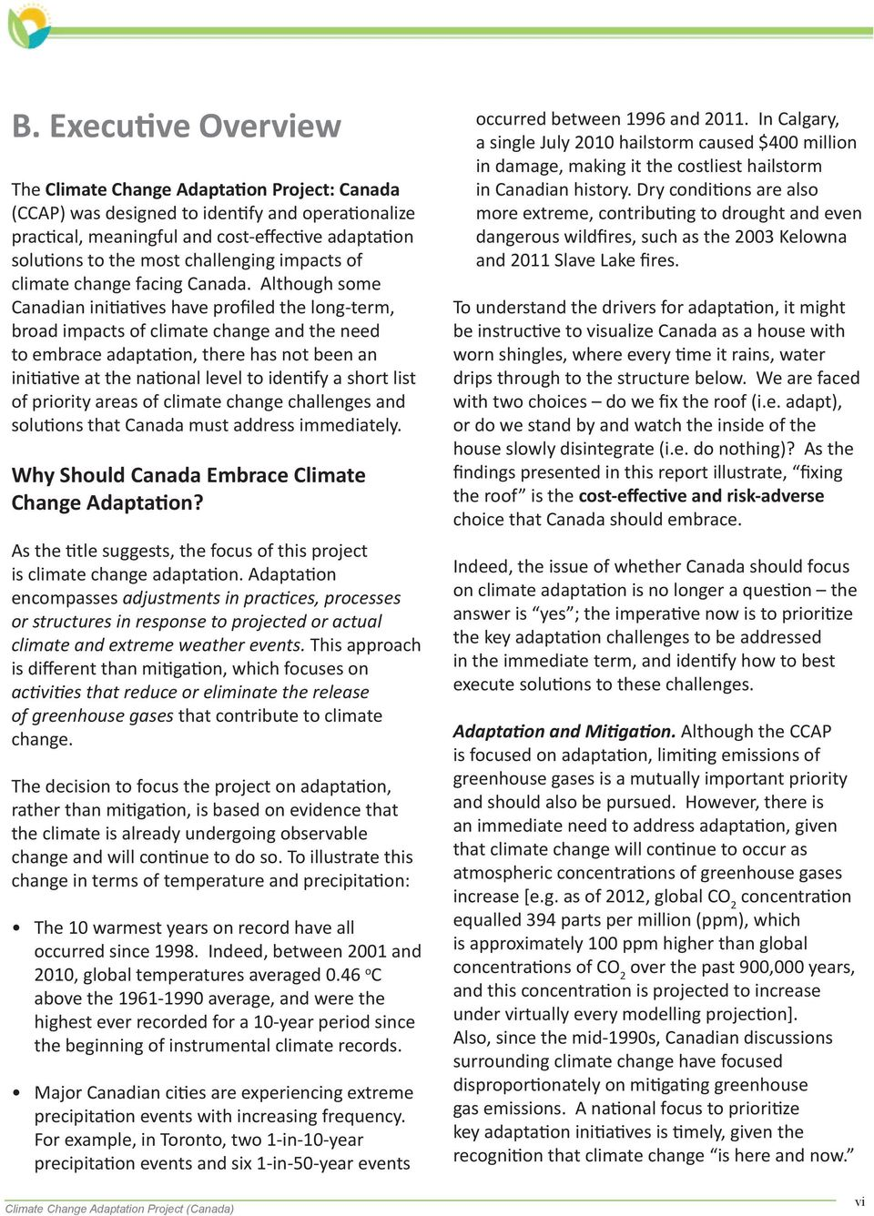 adaptation solutions to the most challenging impacts of climate change facing Canada.