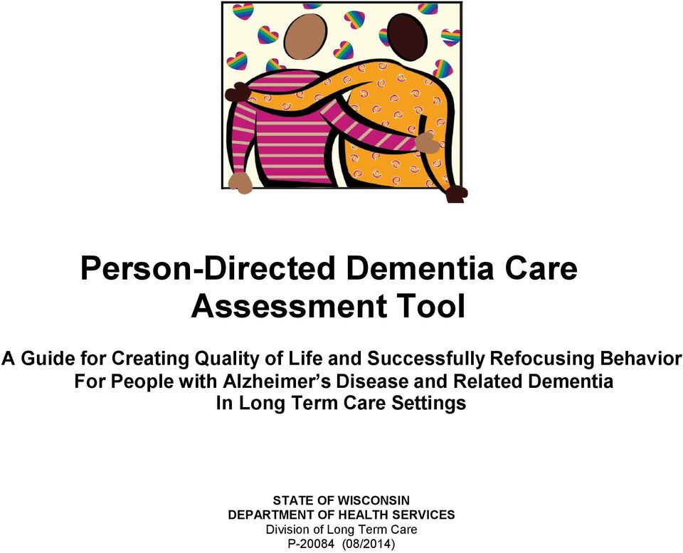 Disease and Related Dementia In Long Term Care Settings STATE OF WISCONSIN