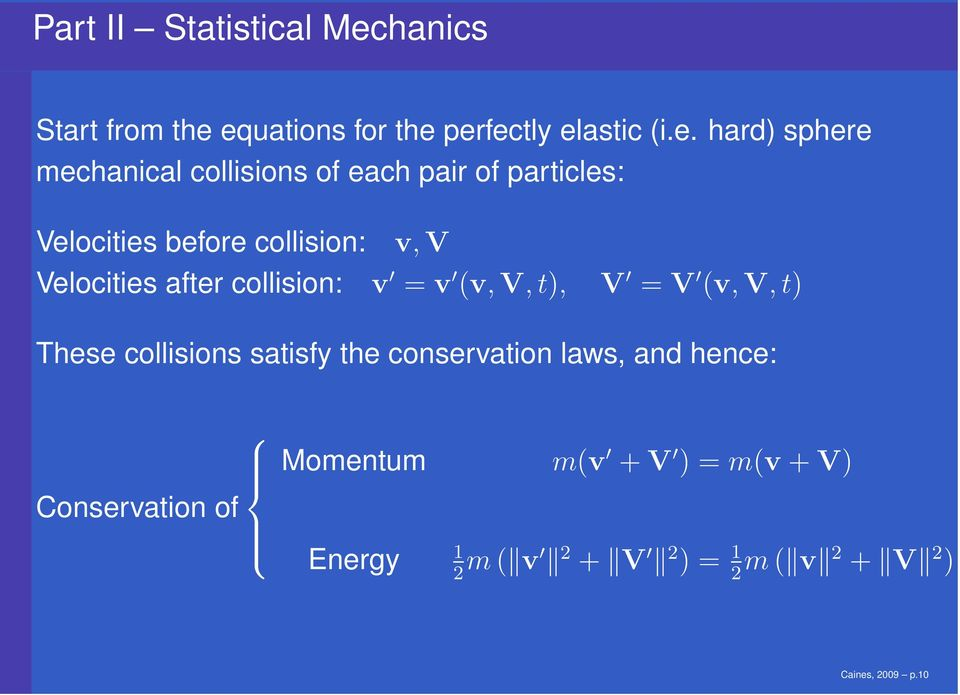equations for the perfectly elastic (i.e. hard) sphere mechanical collisions of each pair of