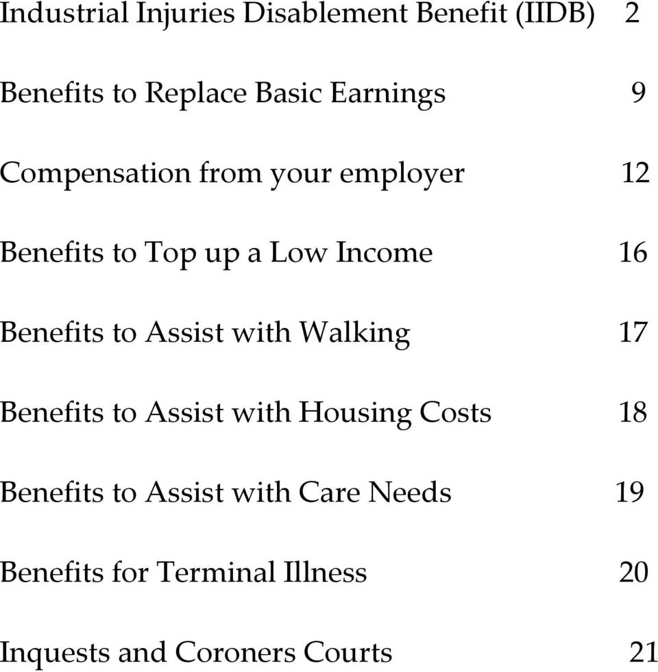 Assist with Walking 17 Benefits to Assist with Housing Costs 18 Benefits to Assist