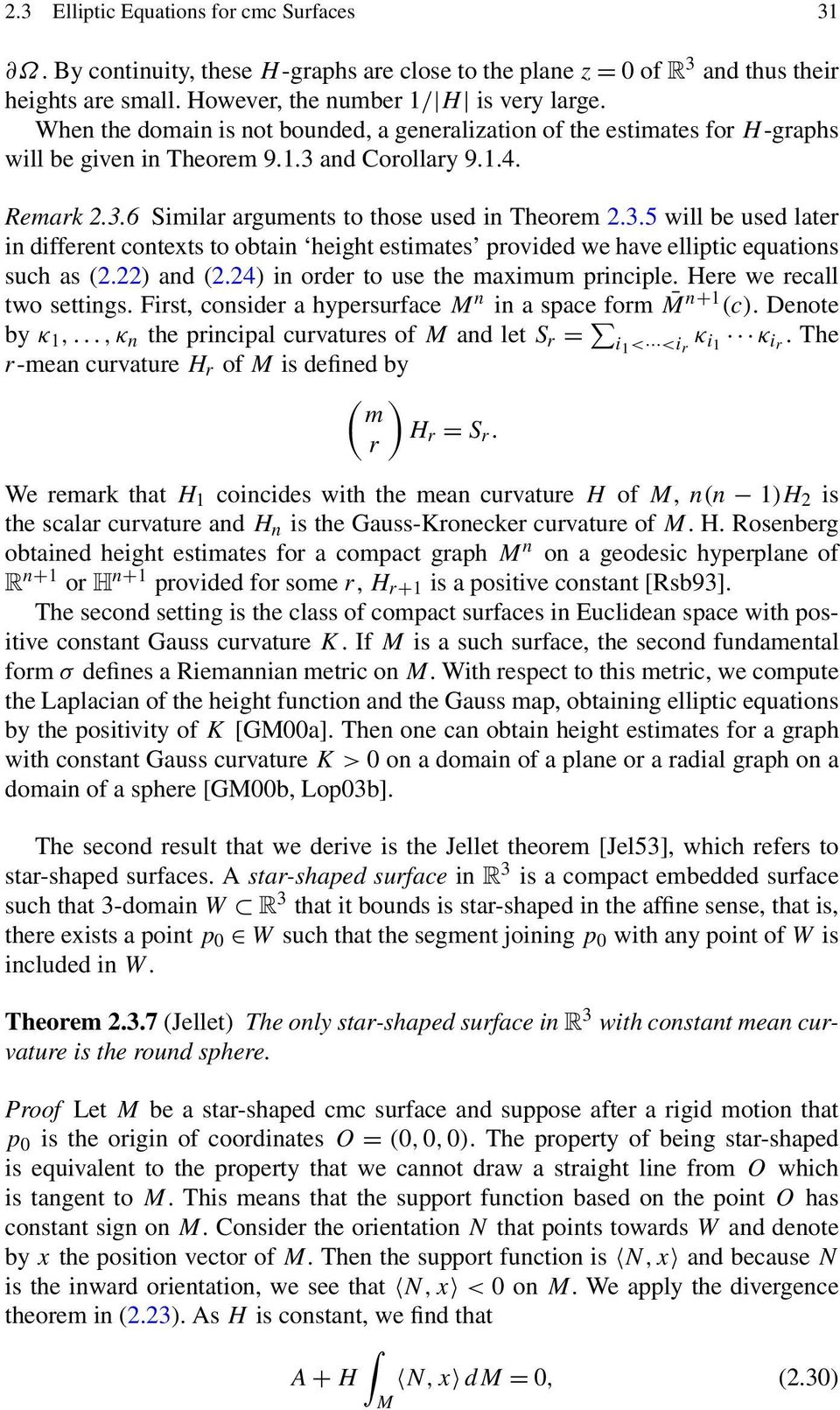 and Corollary 9.1.4. Remark 2.3.6 Similar arguments to those used in Theorem 2.3.5 will be used later in different contexts to obtain height estimates provided we have elliptic equations such as (2.