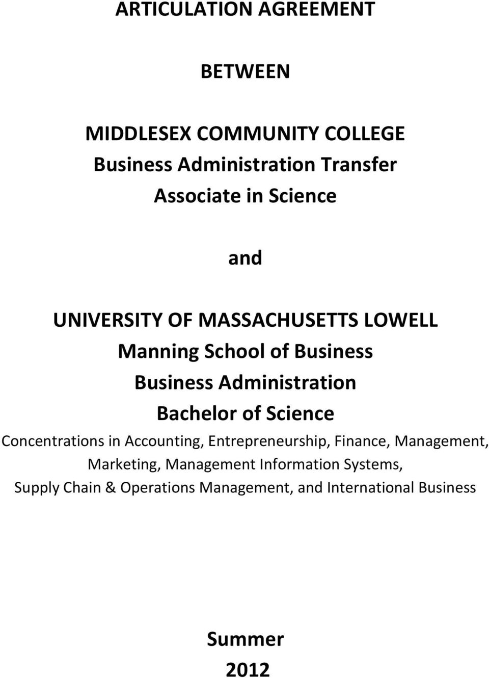 Administration Bachel of Science Concentrations in Accounting, Entrepreneurship, Finance,