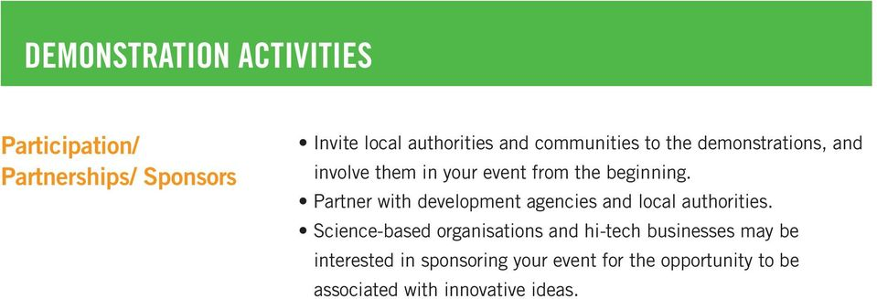 Partner with development agencies and local authorities.