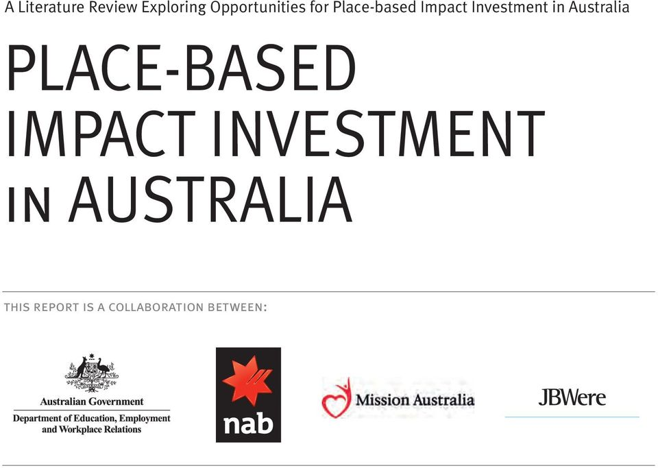 Australia PLACE-BASED IMPACT INVESTMENT in