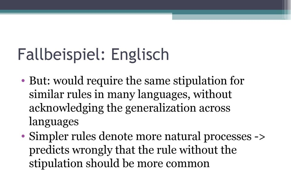 generalization across languages Simpler rules denote more natural