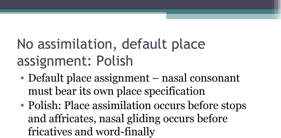 specification Polish: Place assimilation occurs before stops