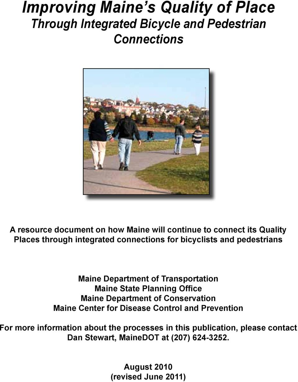Transportation Maine State Planning Office Maine Department of Conservation Maine Center for Disease Control and Prevention For