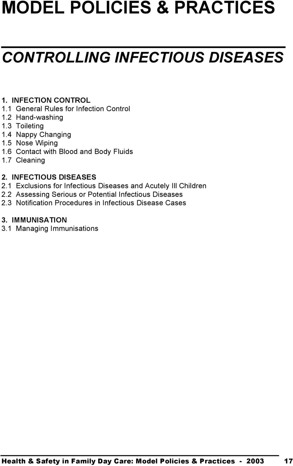INFECTIOUS DISEASES 2.1 Exclusions for Infectious Diseases and Acutely Ill Children 2.
