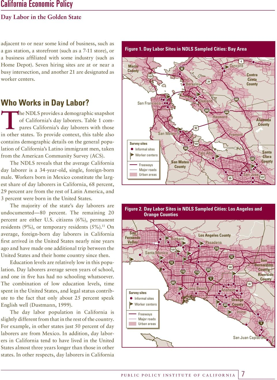 Day Labor Sites in NDLS Sampled Cities: Bay Area Marin County 101 80 Berkeley 24 4 Concord Contra Costa County Who Works in Day Labor?