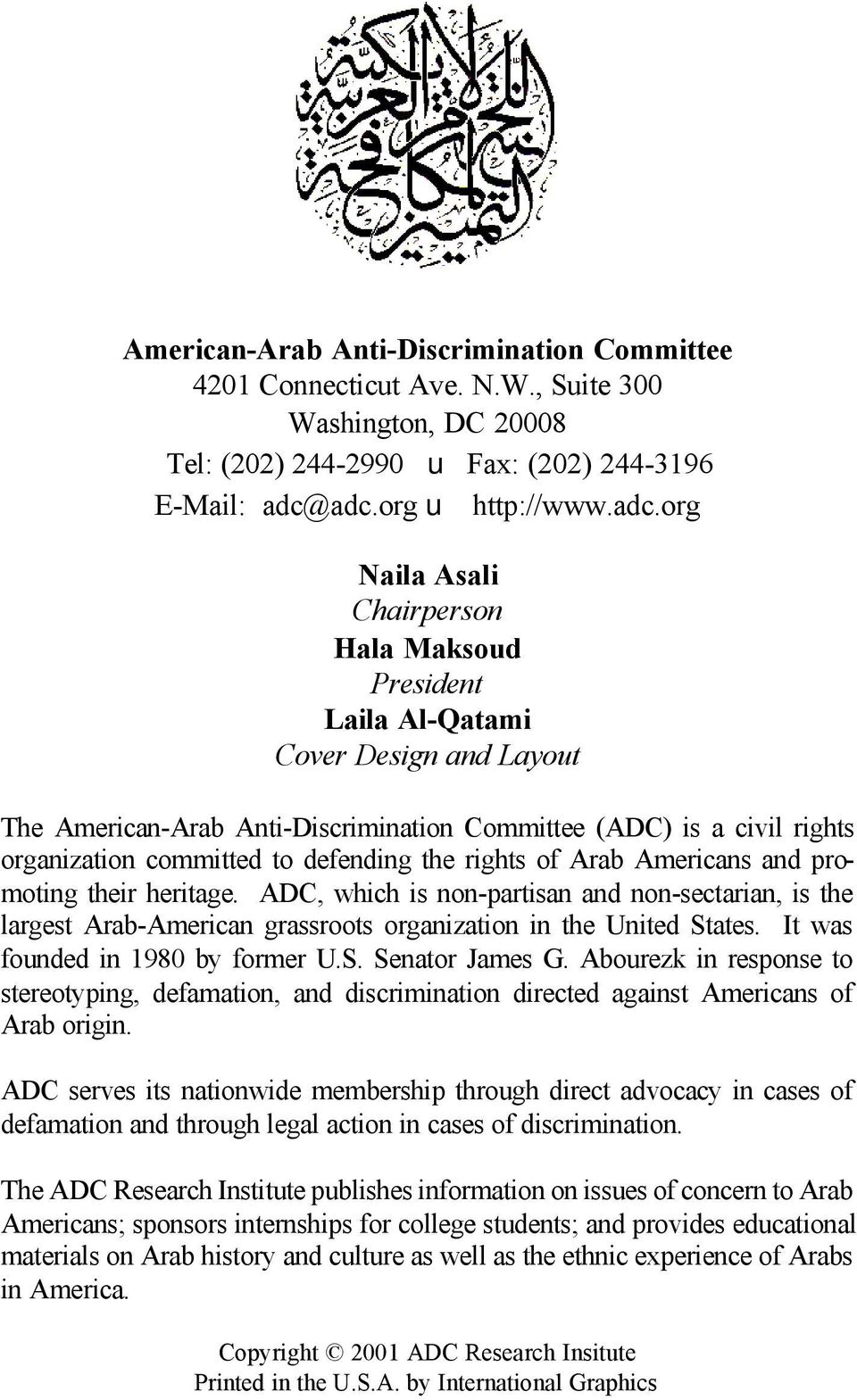 organization committed to defending the rights of Arab Americans and promoting their heritage.