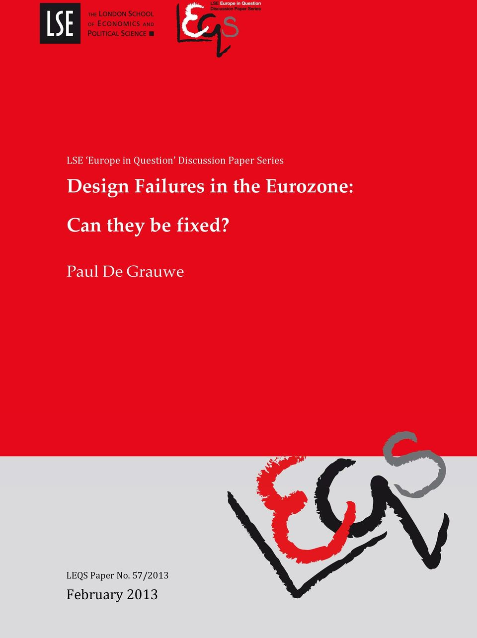 Design Failures in the Eurozone: Can they be