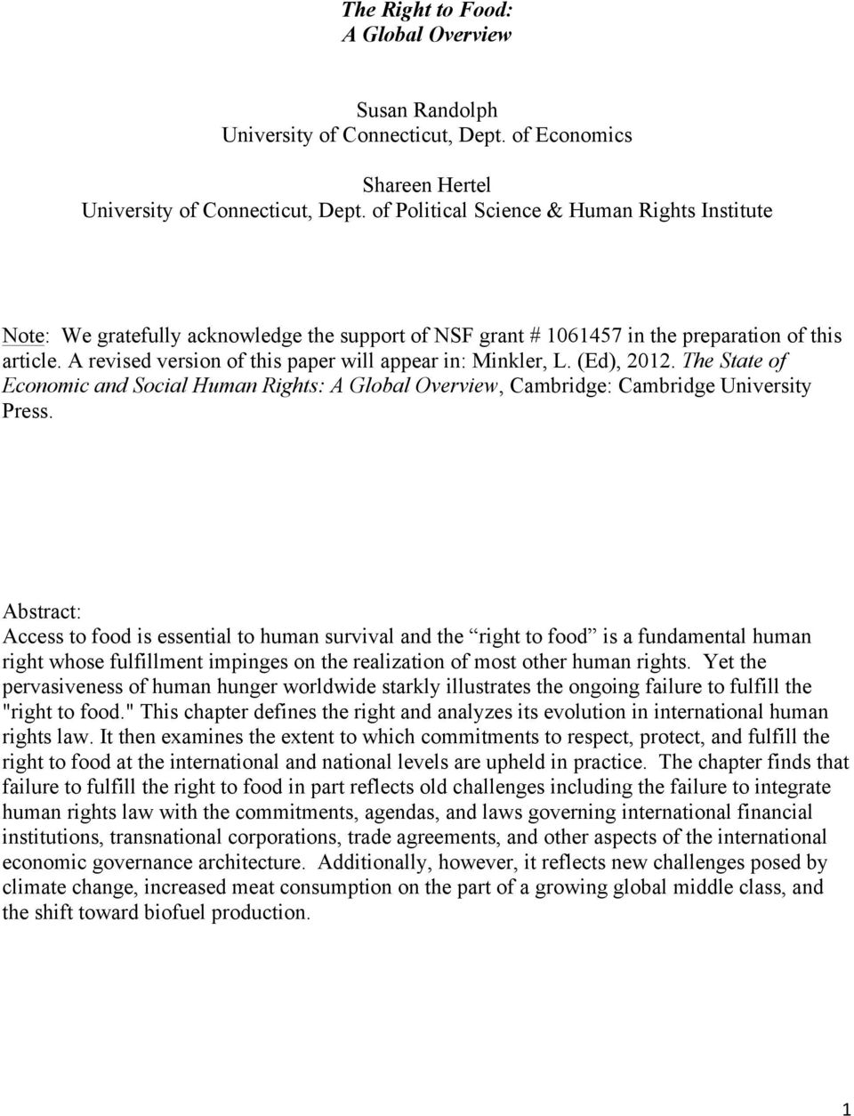A revised version of this paper will appear in: Minkler, L. (Ed), 2012. The State of Economic and Social Human Rights: A Global Overview, Cambridge: Cambridge University Press.