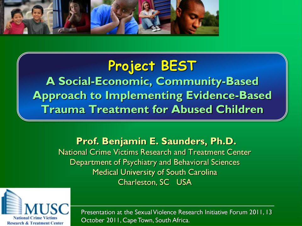 National Crime Victims Research and Treatment Center Department of Psychiatry and Behavioral Sciences