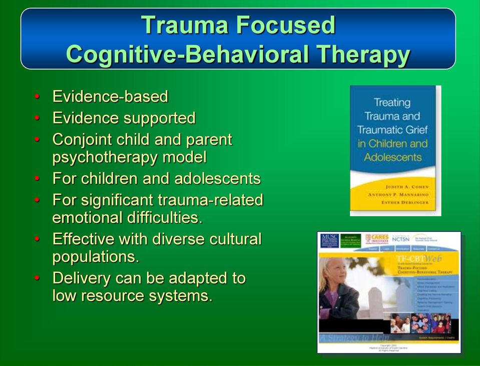 adolescents For significant trauma-related emotional difficulties.