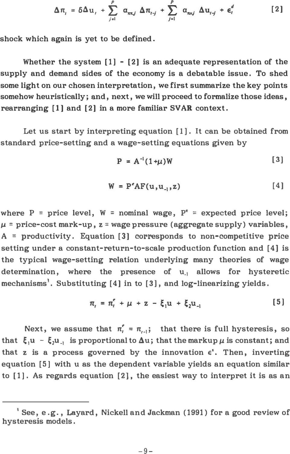 familiar SV AR context. Let us start by interpreting equation [II.