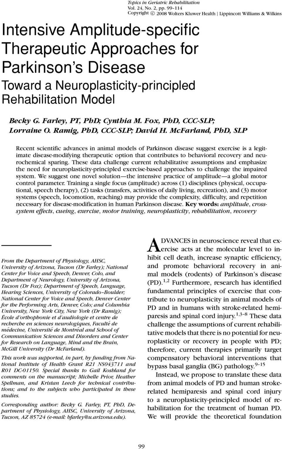 Rehabilitation Model Becky G. Farley, PT, PhD; Cynthia M. Fox, PhD, CCC-SLP; Lorraine O. Ramig, PhD, CCC-SLP; David H.