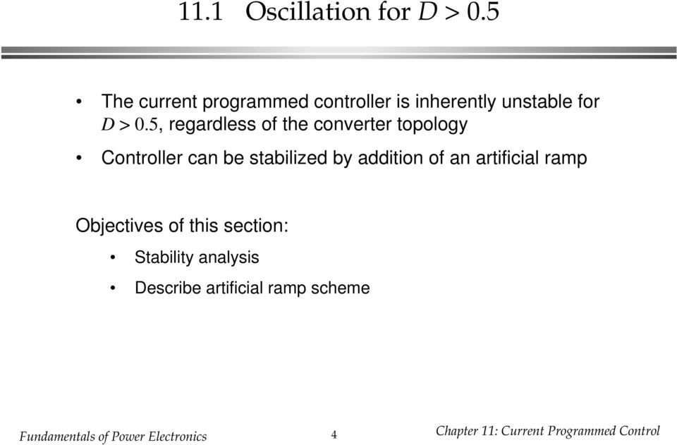 5, regardless of the converter topology Controller can be stabilized by addition of an
