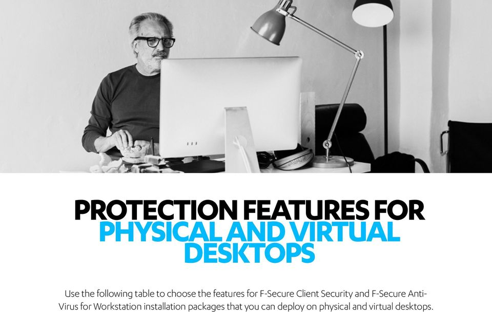 Security and F-Secure Anti- Virus for Workstation