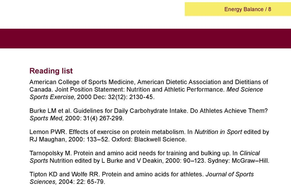 Effects of exercise on protein metabolism. In Nutrition in Sport edited by RJ Maughan, 2000: 133 52. Oxford: Blackwell Science. Tarnopolsky M.