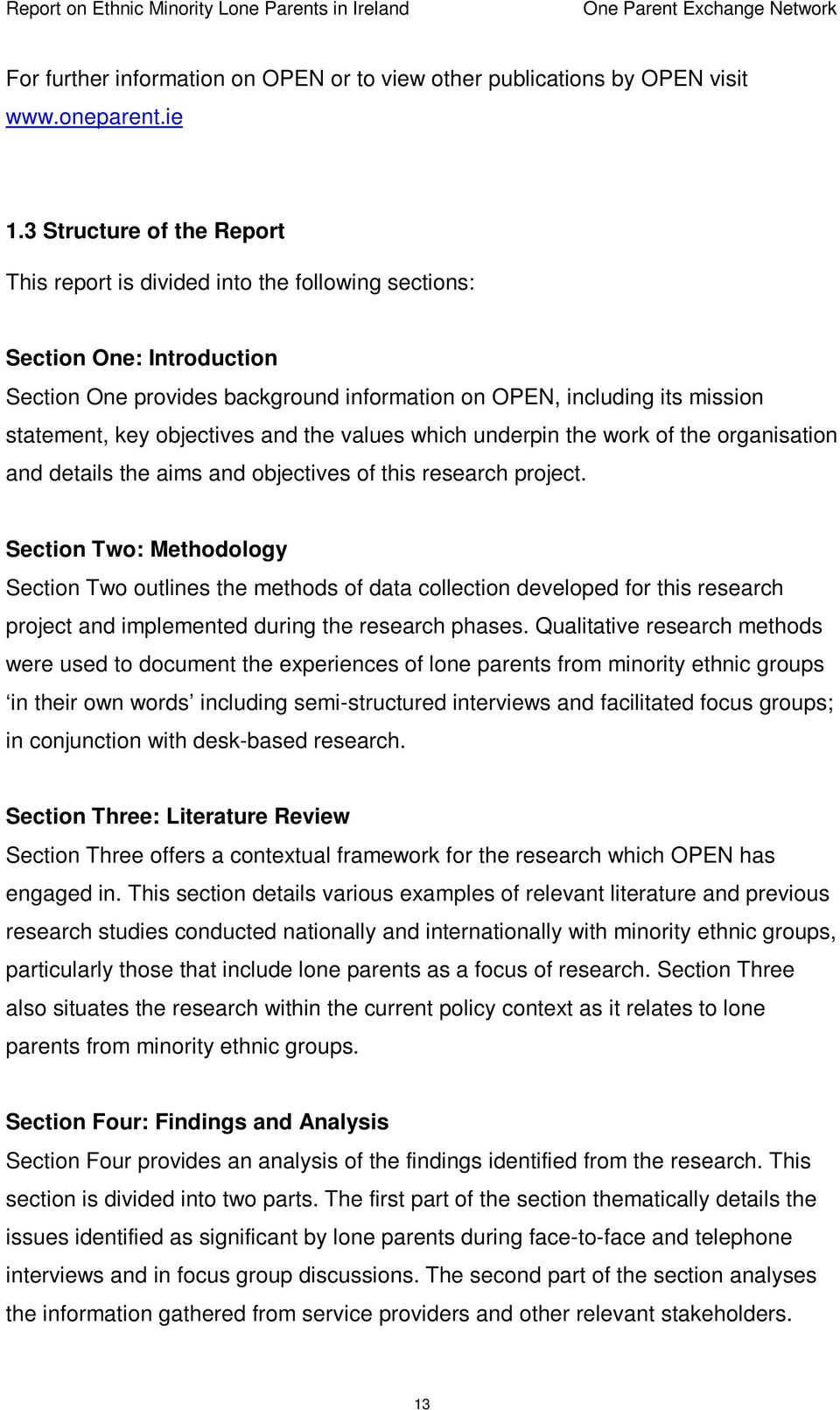 objectives and the values which underpin the work of the organisation and details the aims and objectives of this research project.