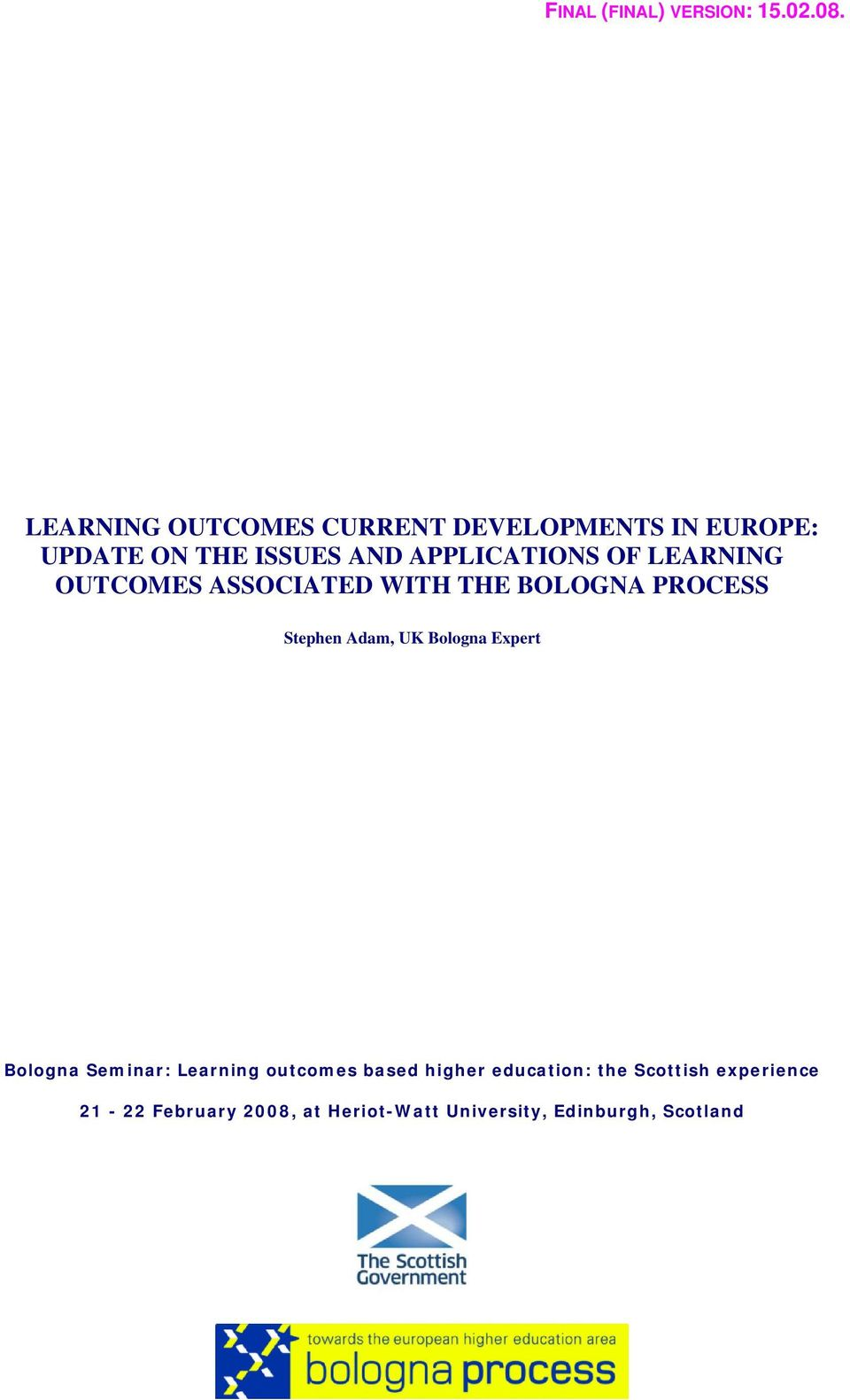 OF LEARNING OUTCOMES ASSOCIATED WITH THE BOLOGNA PROCESS Stephen Adam, UK Bologna Expert