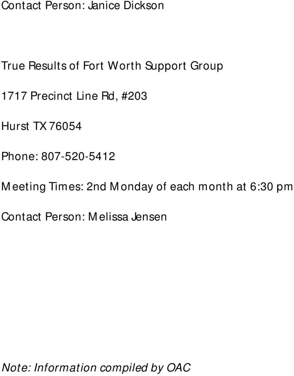Phone: 807-520-5412 Meeting Times: 2nd Monday of each month at