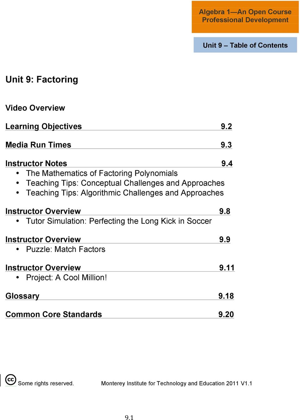 Approaches Instructor Overview 9.8 Tutor Simulation: Perfecting the Long Kick in Soccer Instructor Overview 9.