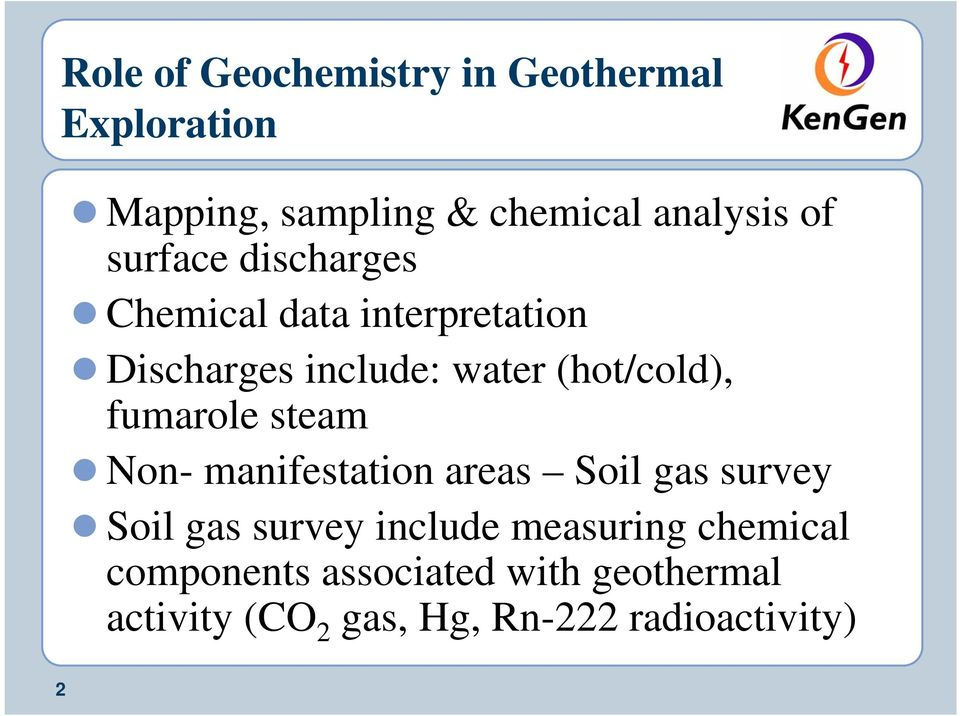 fumarole steam Non- manifestation areas Soil gas survey Soil gas survey include measuring