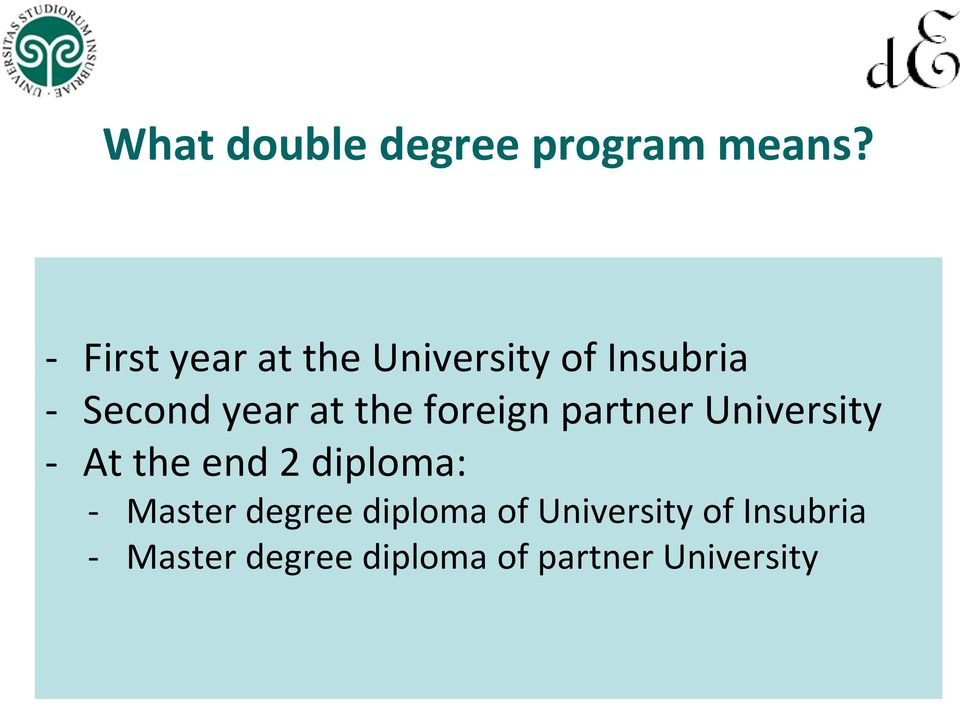 foreign partner University - Attheend2diploma: - Master