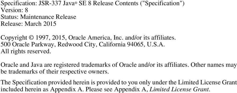 Oracle and Java are registered trademarks of Oracle and/or its affiliates. Other names may be trademarks of their respective owners.