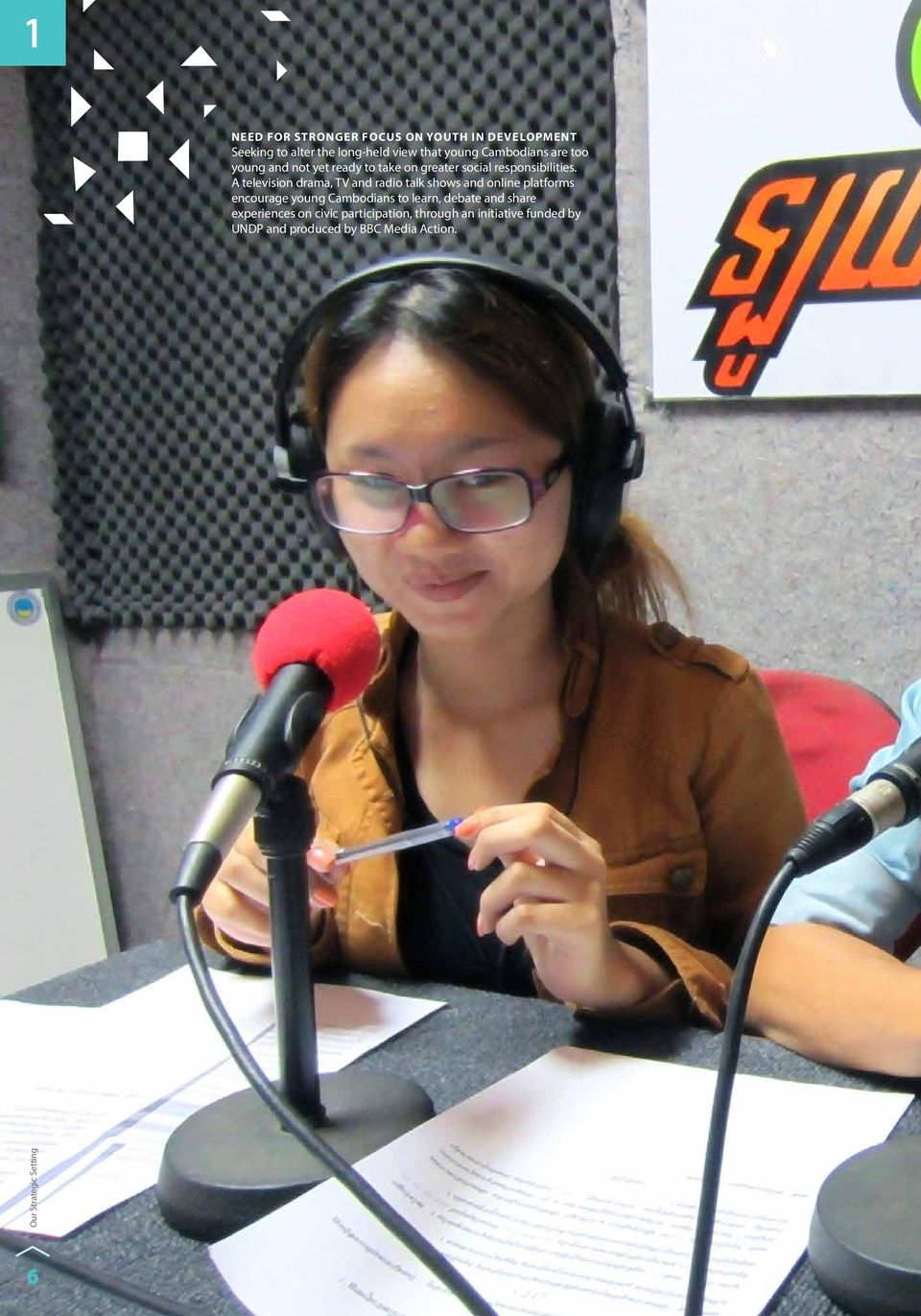 A television drama, TV and radio talk shows and online platforms encourage young Cambodians to learn, debate