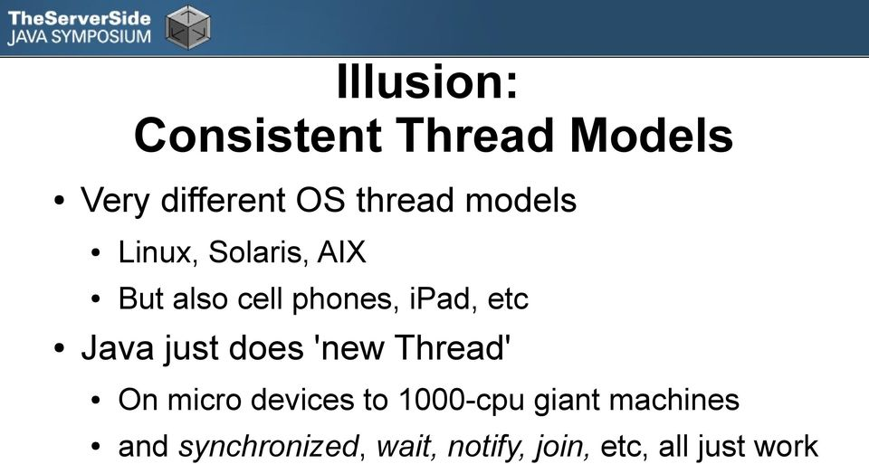 Java just does 'new Thread' On micro devices to 1000-cpu